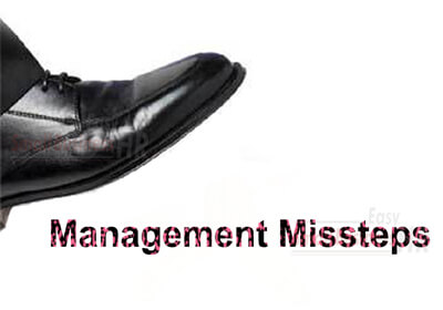 Management Missteps