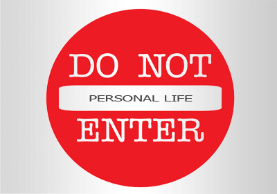 Stay Away From Your Employees' Personal Lives!