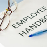 Your Outdated Employee Handbook is a Big Liability