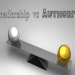 "Adaptive Leadership: <em>Distinction Between ""Leadership"" and ""Authority"" – <small>Part 3</small></em>"