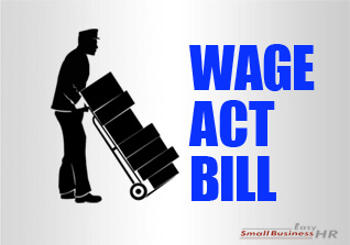 Proposed Changes To Employee Rights Laws: WAGE Act Bill